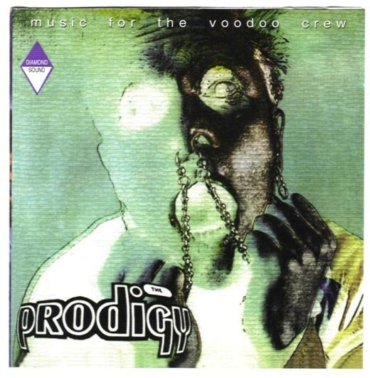 The Prodigy - Music For The Voodooo Crew (Front)