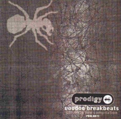 the prodigy voodoo breakbeats ultimate live compilation 1997