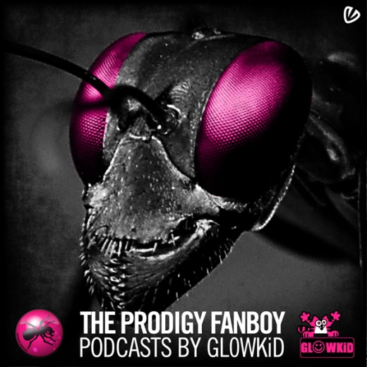 The-Prodigy-Fanboy-Podcasts-by-GL0WKiD-Graphic-Design-by-cosmicbadger